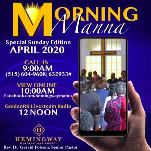 Hemingway Sunday Morning Manna April 2020